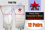 BROOKVILLE RED STAR HEAVY DUTY IRONWORKER'S GLOVES 12 PAIRS LONG CUP - Size Large *****Free Shipping Cost in US ******* BEST SELLER ***** MADE IN U.S.A.
